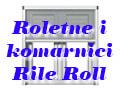 Roletne i komarnici Rile Roll