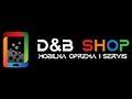 D&B Shop servis mobilnih telefona