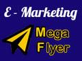 E - Marketing Mega Flyer