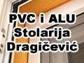PVC i ALU Stolarija Dragičević