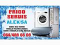Frigo servis Aleksa - servis bele tehnike i klima uređaja